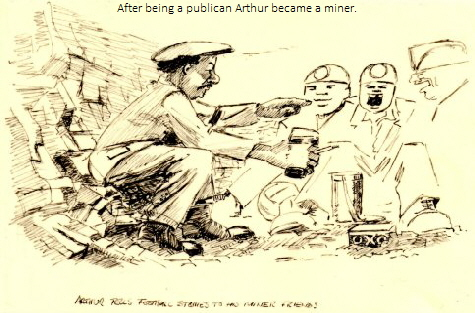 After being a publican Arthur became a miner.